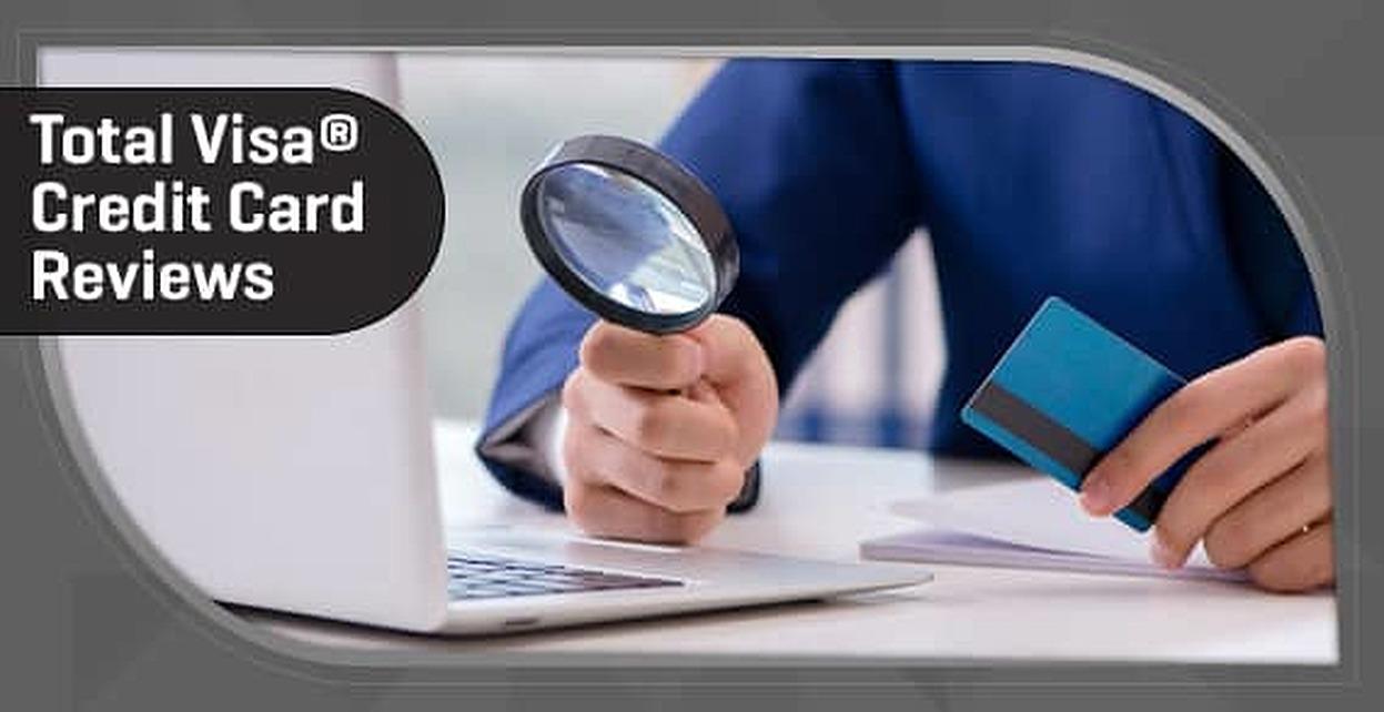 [current_year] Total Visa® Credit Card Reviews